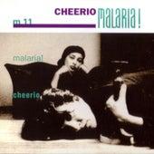Cheerio von Malaria