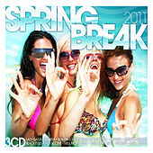 Spring Break 2011 de Various Artists