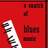 A Snatch Of Blues Music (Stand By Me) de Various Artists