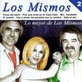Lo Mejor de los Mismos, Vol. 2 by Los Mismos