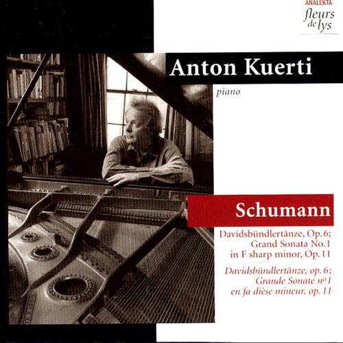 Davidsbündlertänze, Op.6; Grand Sonata No.1 in F sharp minor, Op.11 (Schumann) by Anton Kuerti
