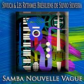 Samba Nouvelle Vague (Bossa Nova Jazz) de Sivuca