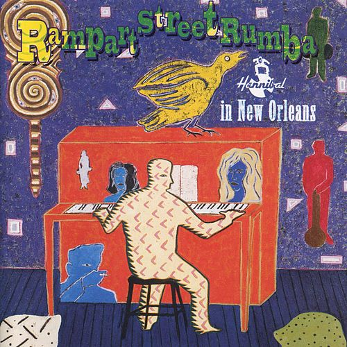 Rampart Street Rumba: Hannibal In New Orleans by Various Artists