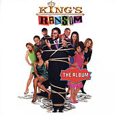 King's Ransom: Music Inspired By The Motion Picture von Various Artists