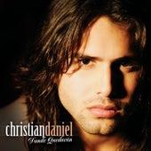 Donde Quedaran by Christian Daniel