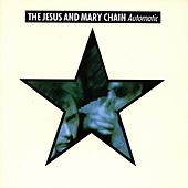 Automatic von The Jesus and Mary Chain