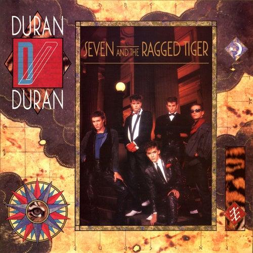 Seven & The Ragged Tiger by Duran Duran