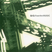 Face The Music by DJ Q