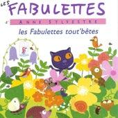 Fabulettes tout'bêtes by Anne Sylvestre