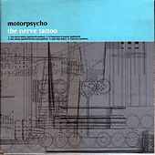 The Nerve Tattoo by Motorpsycho