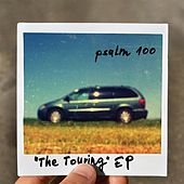 The Touring EP by Psalm 100