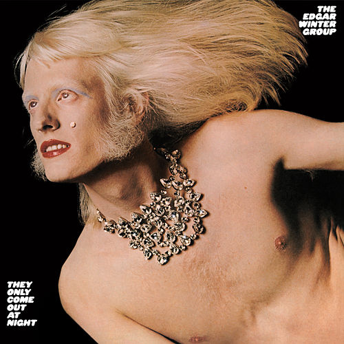 They Only Come Out At Night by Edgar Winter