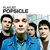 Playlist: Popsicle de Popsicle