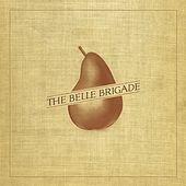 The Belle Brigade von The Belle Brigade