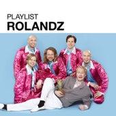 Playlist: Rolandz de Rolandz