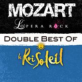 Double Best Of Mozart L'Opera Rock & Le Roi Soleil de Various Artists
