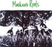 Maskavo Roots (Remasterizado) de Maskavo