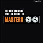 Hootin' 'n Tootin' by Freddie Jackson