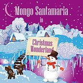 The Very Best Of Mongo Santamaria de Mongo Santamaria