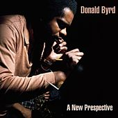 Donald Byrd: A New Perspective by Donald Byrd