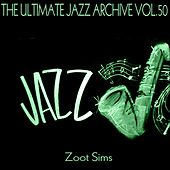 The Ultimate Jazz Archive, Vol. 50 by Zoot Sims