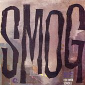 Smog (Original Motion Picture Soundtrack) [Remastered] by Various Artists