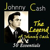 The Legend of Johnny Cash (50 Essentials) de Johnny Cash