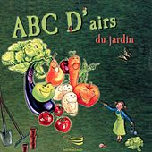 Abc d'airs du jardin de Various Artists