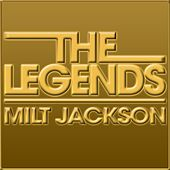 The Legends by Milt Jackson