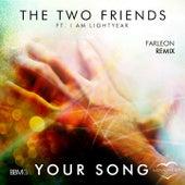 Your Song (Farleon Remix) von Two Friends