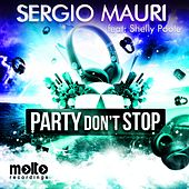 Party Don't Stop by Sergio Mauri