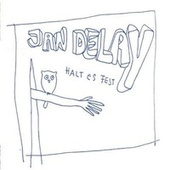 Halt es fest - Remixe by Jan Delay