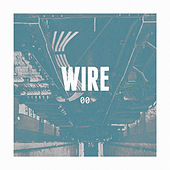 Wire 00 by Wire