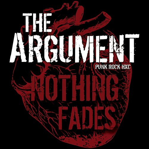 Nothing Fades by The Argument