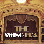 The Swing Era, Vol. 1 de Various Artists