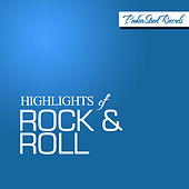 Highlights of Rock & Roll by Various Artists