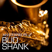 Masterpieces of Bud Shank by Bud Shank