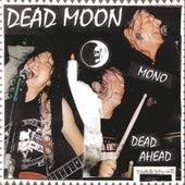 Dead Ahead by Dead Moon