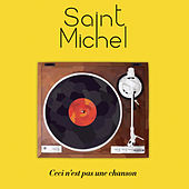 Ceci n'est pas une chanson by Saint Michel