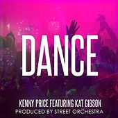 Dance (feat. Kat Gibson) by Kenny Price