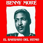 El Barbaro del Ritmo de Beny More
