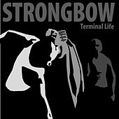 Terminal Life von Strongbow