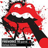 Fireworks, Vol. 10 (Part A) by Various Artists
