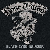 Black-Eyed Bruiser de Rose Tattoo