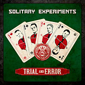 Trial and Error by Solitary Experiments