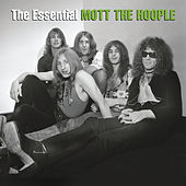 The Essential Mott The Hoople by Mott the Hoople