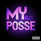 My Posse by RC