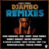 Djambo Remixes by Pablo Fierro