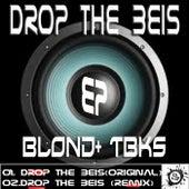 Drop the Beis di Various Artists