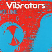 Volume Ten by The Vibrators